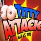 Titty Attack